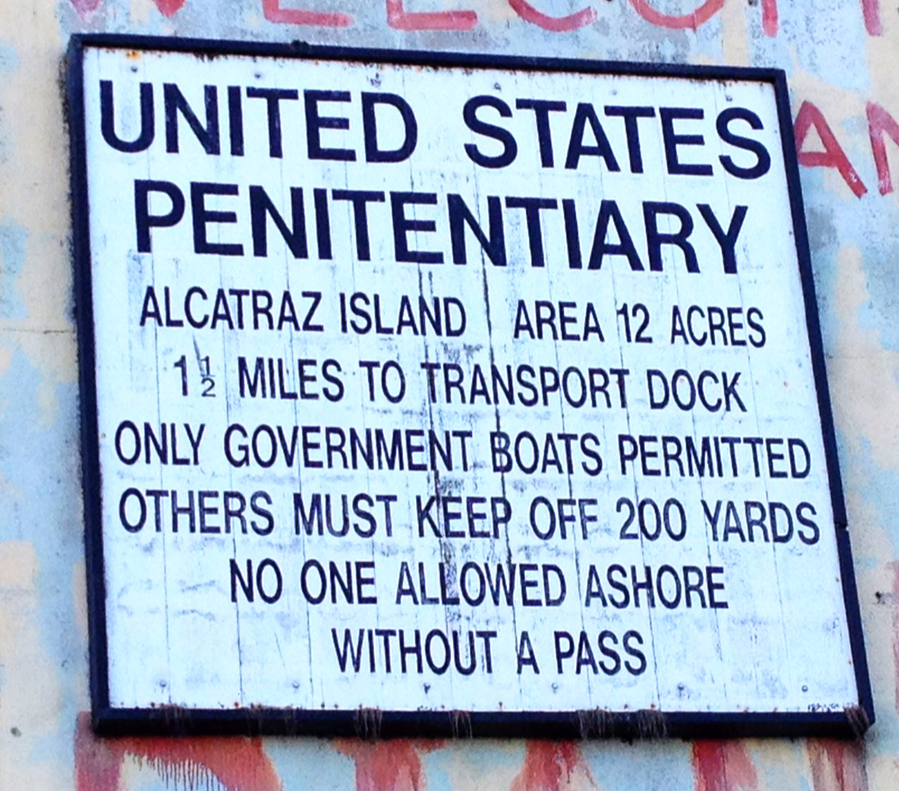 Welcome sign as you dock at Alcatraz Double-Barrelled Travel
