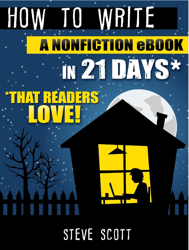 How to write a non fiction e book in 21 days Steve Scott Double-Barrelled Travel
