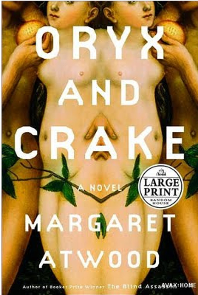 Oryx and Crake by Margaret Atwood Double-Barrelled Travel