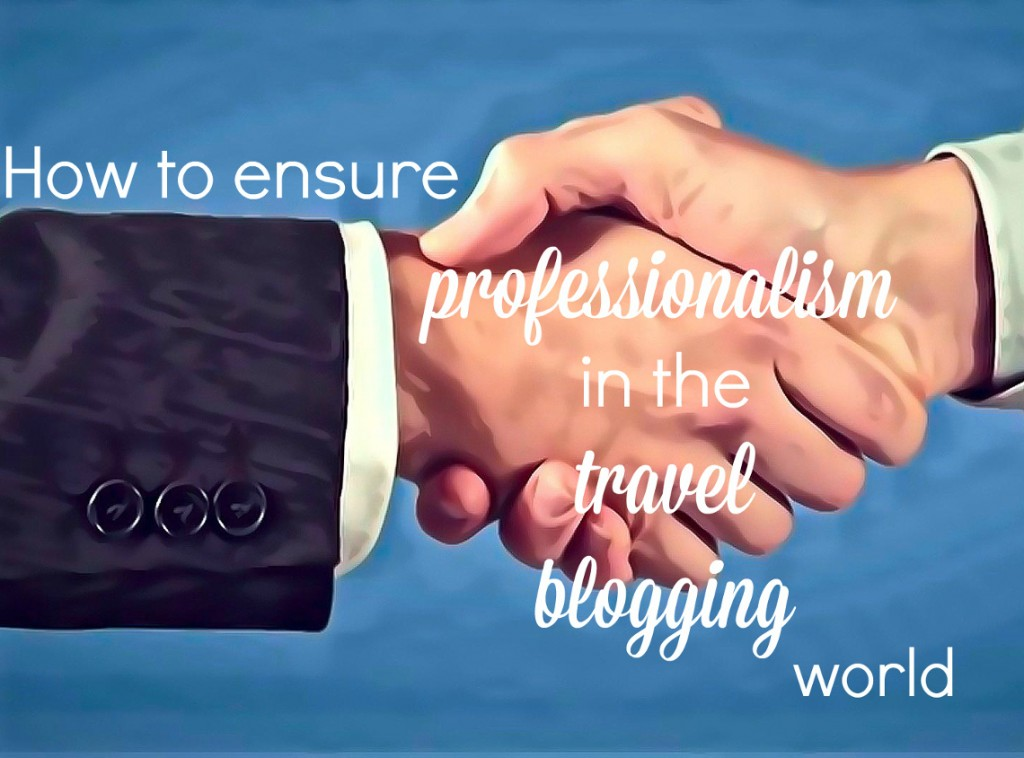 professionalism in travel blogging Double-Barrelled Travel